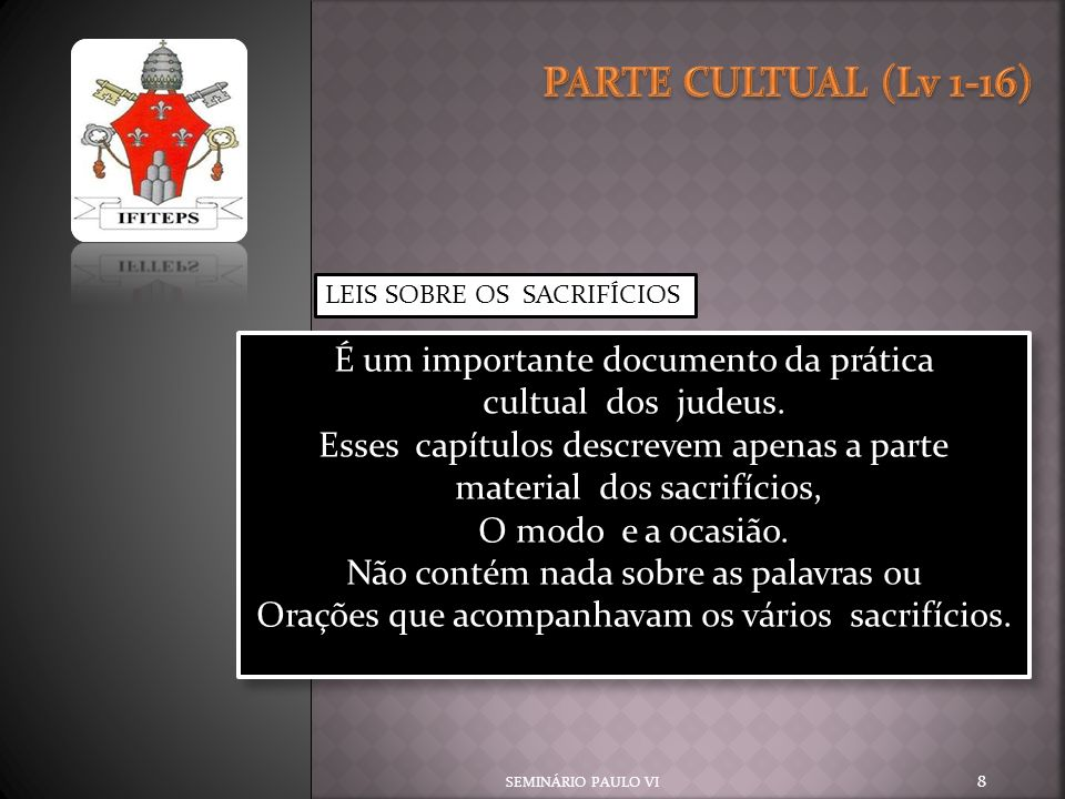 SEMINÁRIO PAULO VI 19 Leis sobre as impurezas e pureza(Lv.