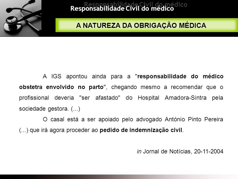 Responsabilidade Civil do médico A IGS apontou ainda para a
