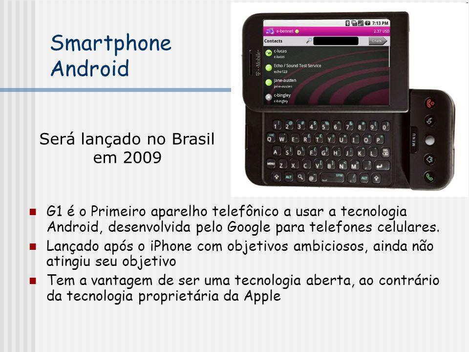 Smartphone Android G1 é o Primeiro aparelho telefônico a usar a tecnologia Android, desenvolvida pelo Google para telefones celulares. Lançado após o