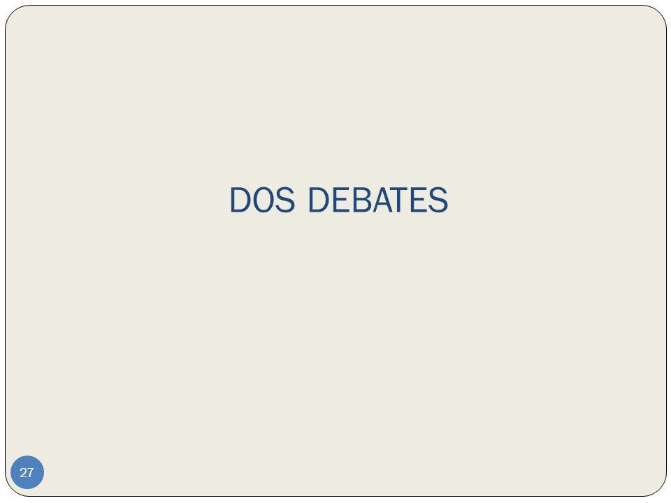 DOS DEBATES 27