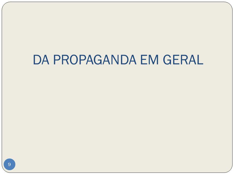 DA PROPAGANDA ELEITORAL GRATUITA NA RÁDIO E NA TELEVISÃO 30