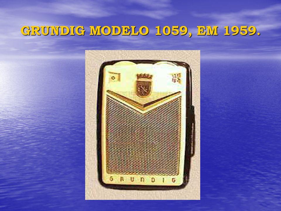 GRUNDIG MODELO 1059, EM 1959.