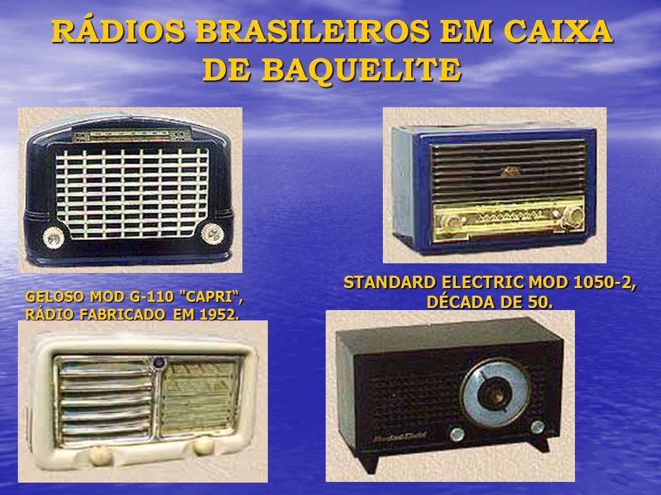 RÁDIOS BRASILEIROS EM CAIXA DE BAQUELITE GELOSO MOD G-110