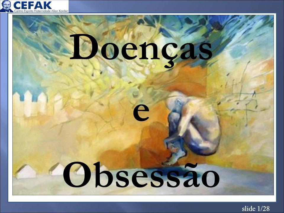 slide 1/28 Doenças e Obsessão