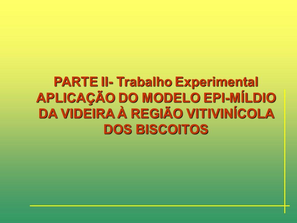 PARTE II- Trabalho Experimental CARACTERIZAÇÃO SUMÁRIA DA REGIÃO VITIVINICOLA DOS BISCOITOS Os dados obtidos a partir da caracterização sumária da flo