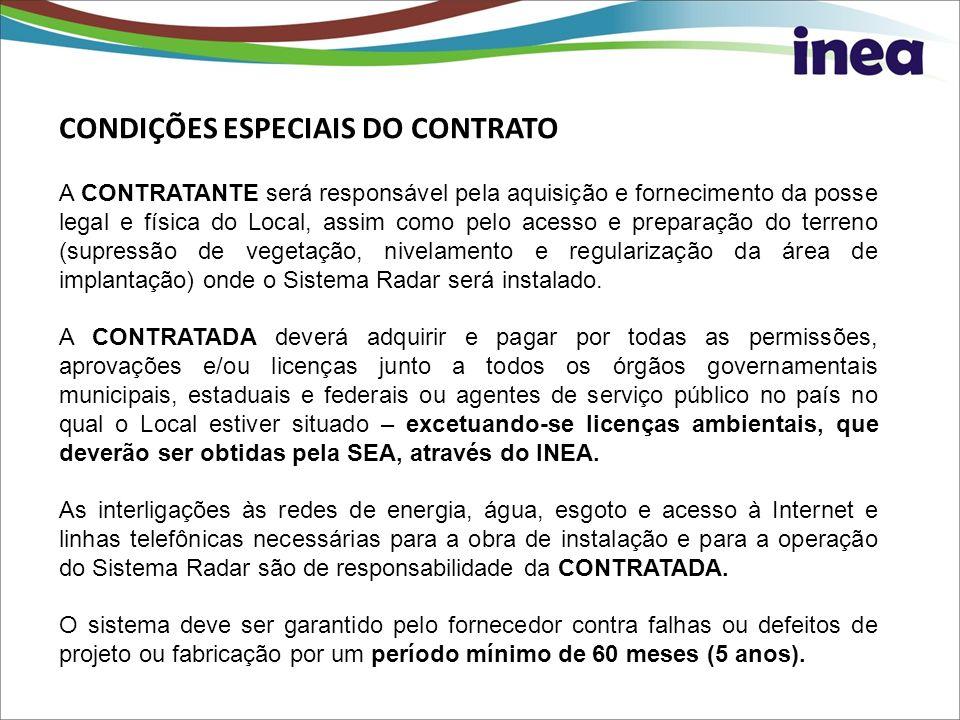A CONTRATANTE será responsável pela aquisição e fornecimento da posse legal e física do Local, assim como pelo acesso e preparação do terreno (supress