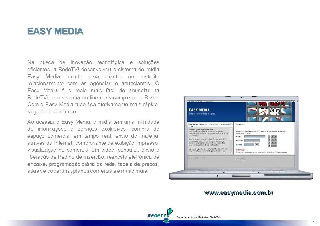 16 Na busca de inovação tecnológica e soluções eficientes, a RedeTV.