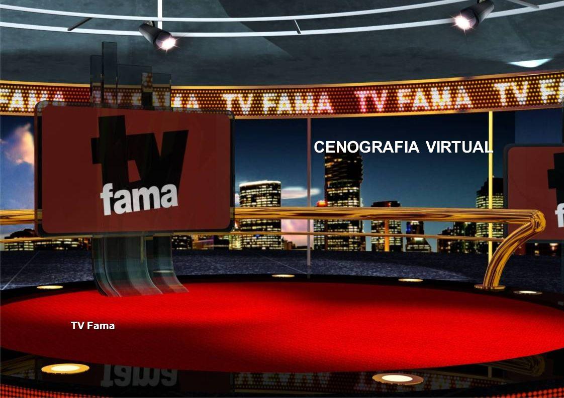 CENOGRAFIA VIRTUAL TV Fama