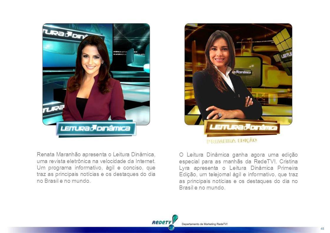 48 Renata Maranhão apresenta o Leitura Dinâmica, uma revista eletrônica na velocidade da Internet.