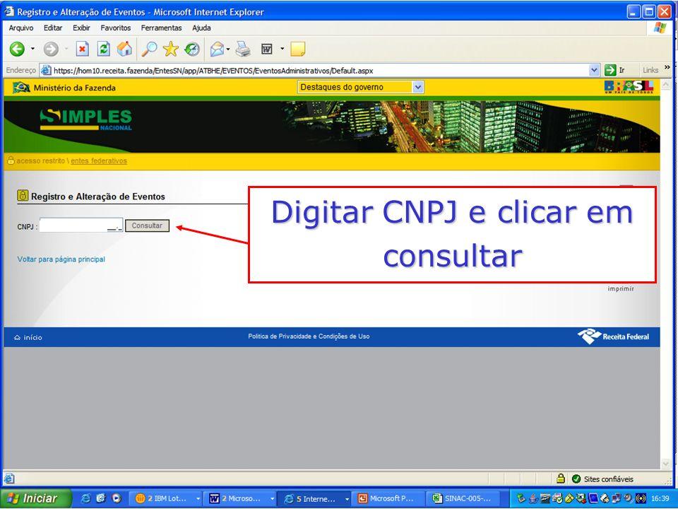 Digitar CNPJ e clicar em consultar