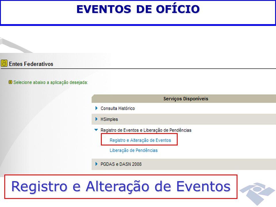 EVENTOS DE OFÍCIO Registro e Altera ç ão de Eventos