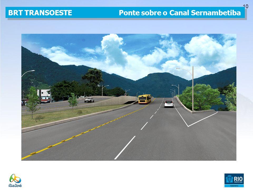 10 BRT TRANSOESTE Ponte sobre o Canal Sernambetiba