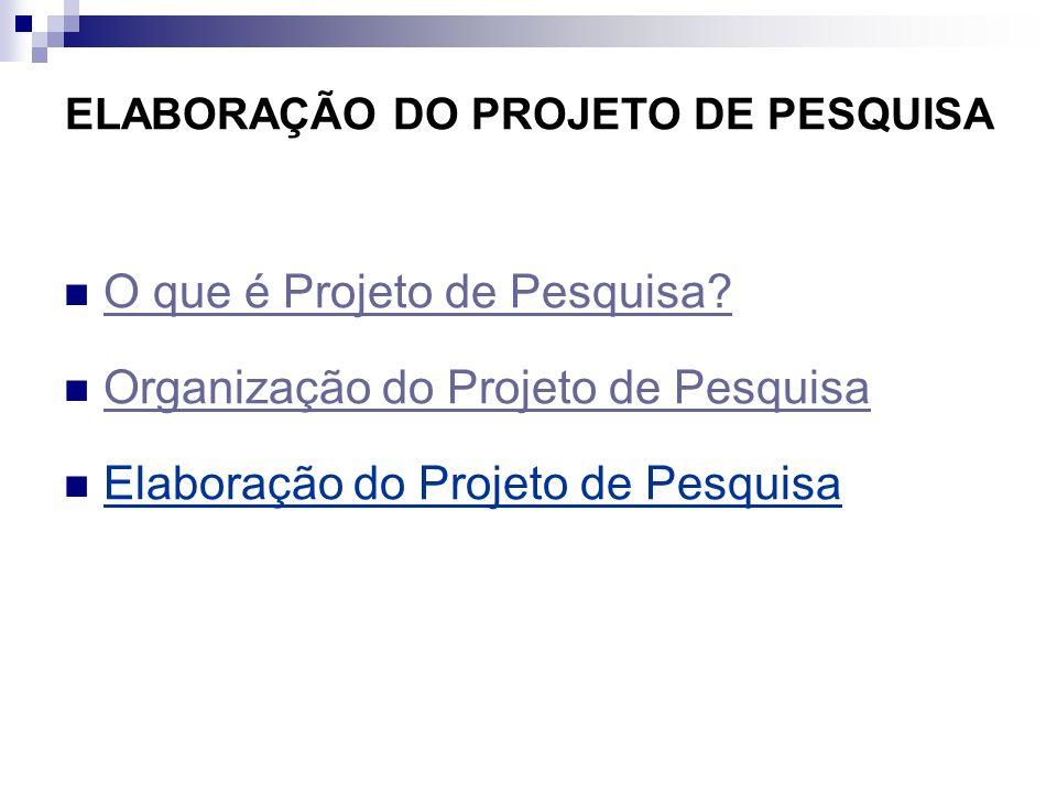 O QUE É PROJETO DE PESQUISA.