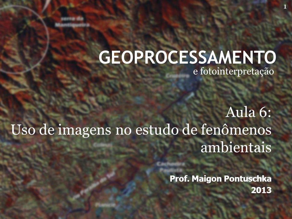 GEOPROCESSAMENTO e fotointerpretação Prof.