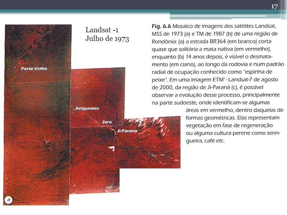 17 Desmatamento Landsat -1 Julho de 1973