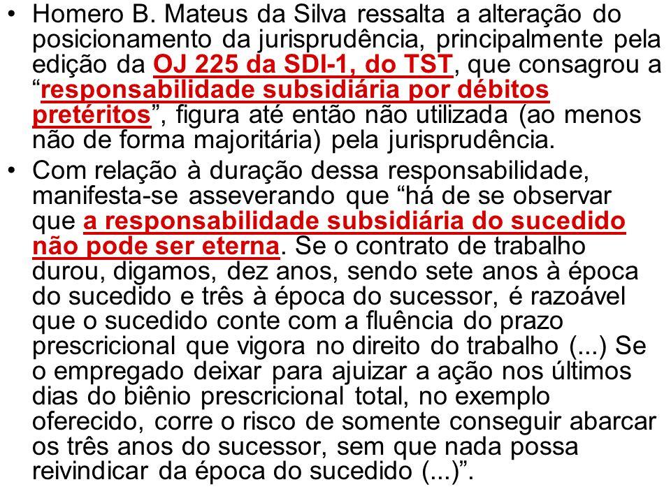 Homero B. Mateus da Silva ressalta a alteração do posicionamento da jurisprudência, principalmente pela edição da OJ 225 da SDI-1, do TST, que consagr
