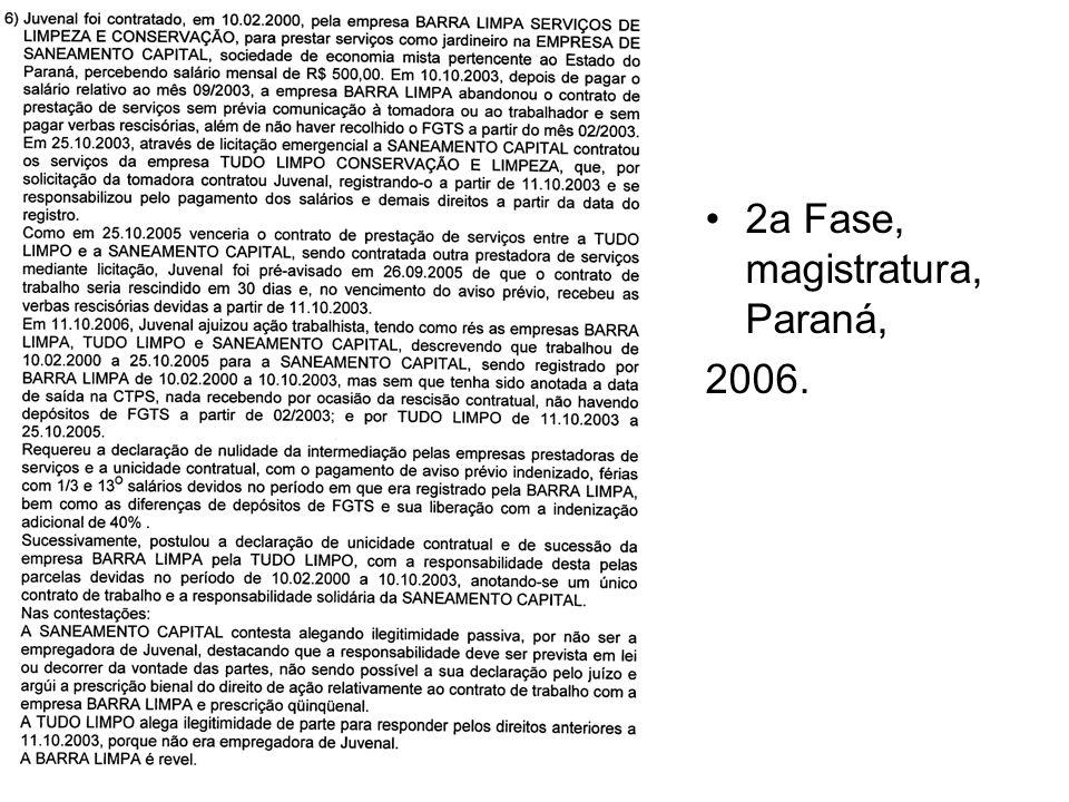 2a Fase, magistratura, Paraná, 2006.