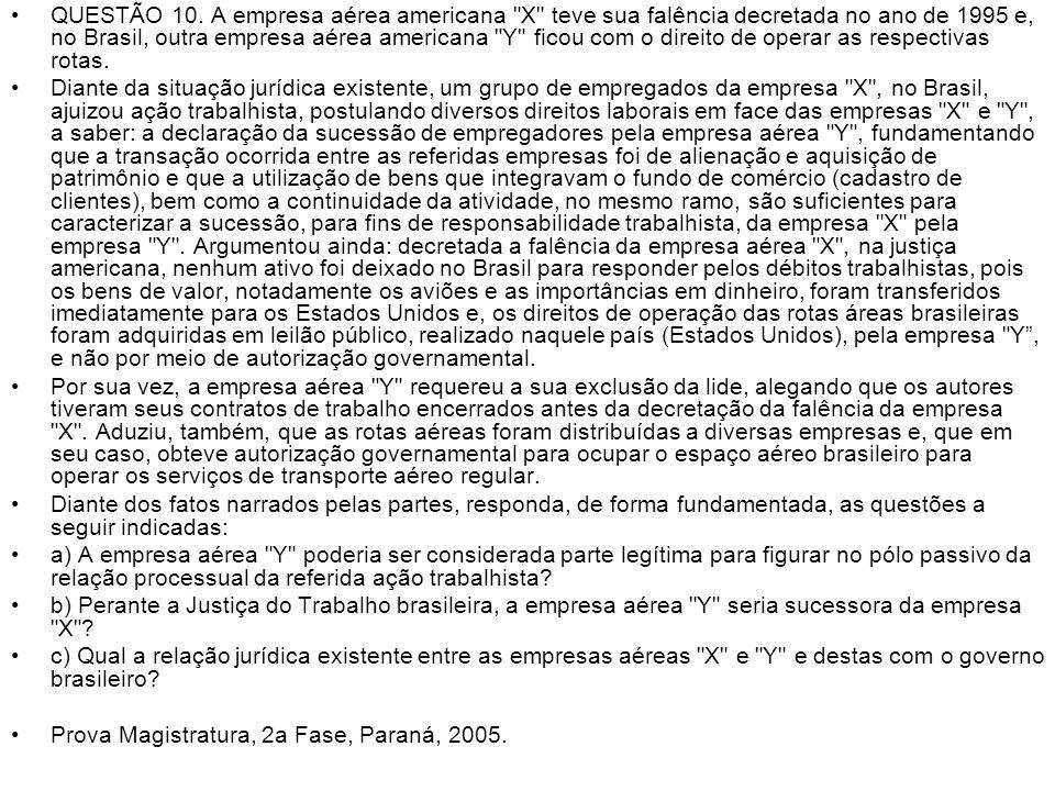 QUESTÃO 10. A empresa aérea americana