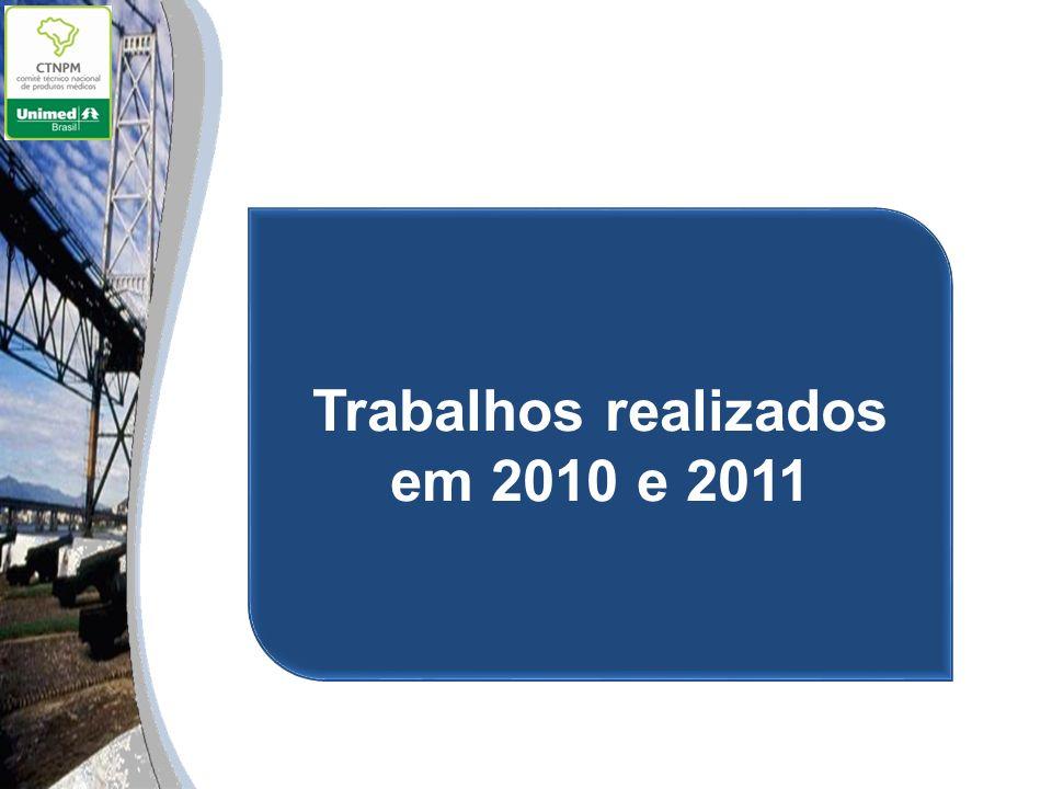 Trabalhos realizados em 2010 e 2011