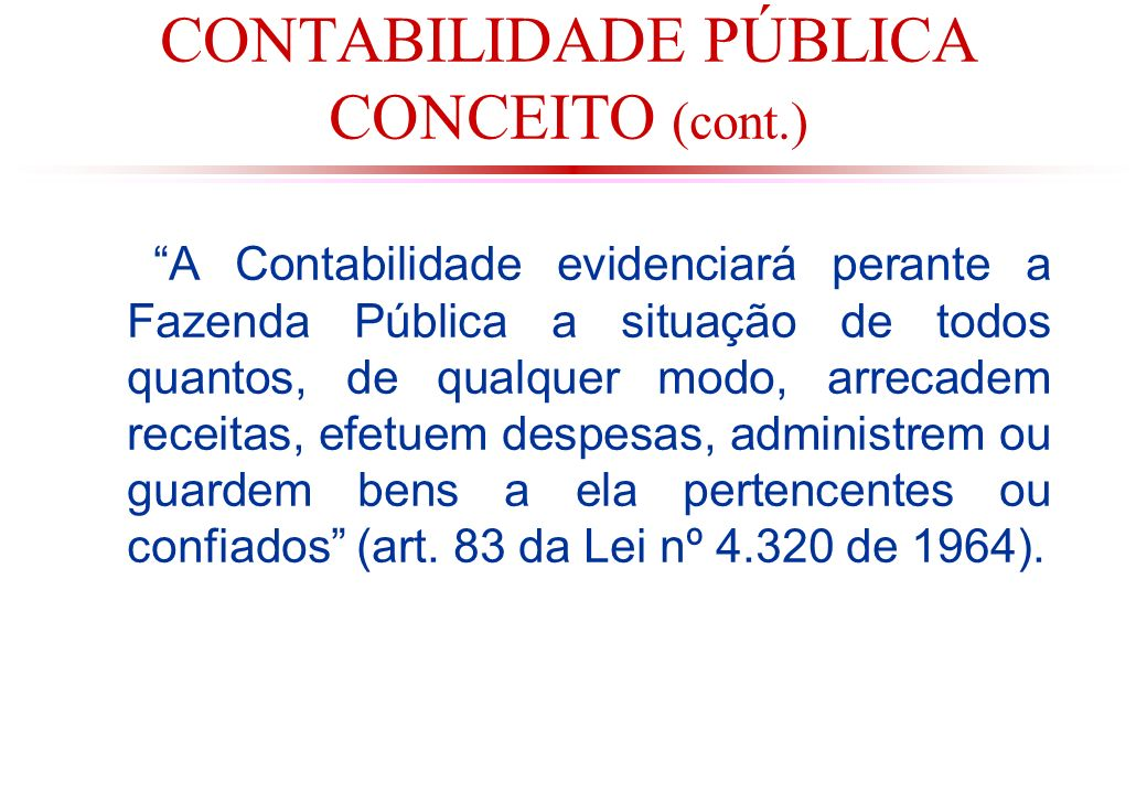 RESERVA DE CONTINGÊNCIA Segundo o art.