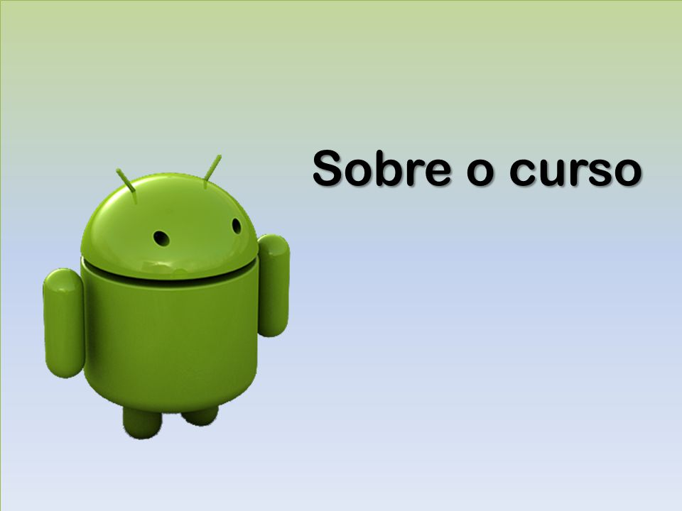 Google AndroidDiego Souza Arquitetura Android