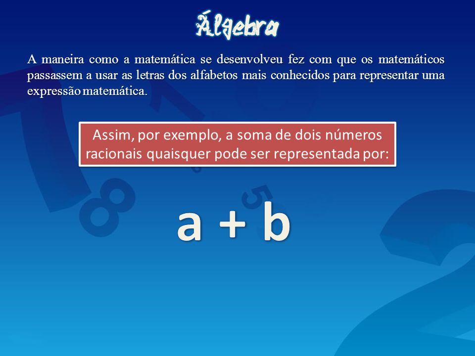 Começam a surgir, então, as sentenças matemáticas, ou seja, duas expressões matemáticas ligadas por um verbo.