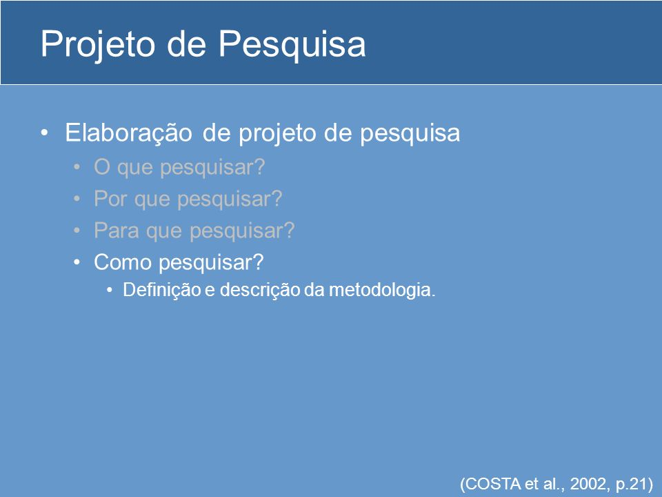 Monografia Etapas: Escolha do assunto e elaboração de um projeto de pesquisa Interesse / possibilidade / realidade / experiência Elaboração de projeto de pesquisa Escolha de um orientador