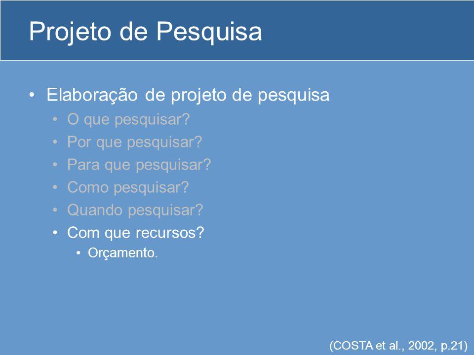 Projeto de Pesquisa Problema x Hipóteses (exemplos) Tema: Comportamento de Cultivares de cenoura (Daucus carota L.) no Município de Viçosa-AL.