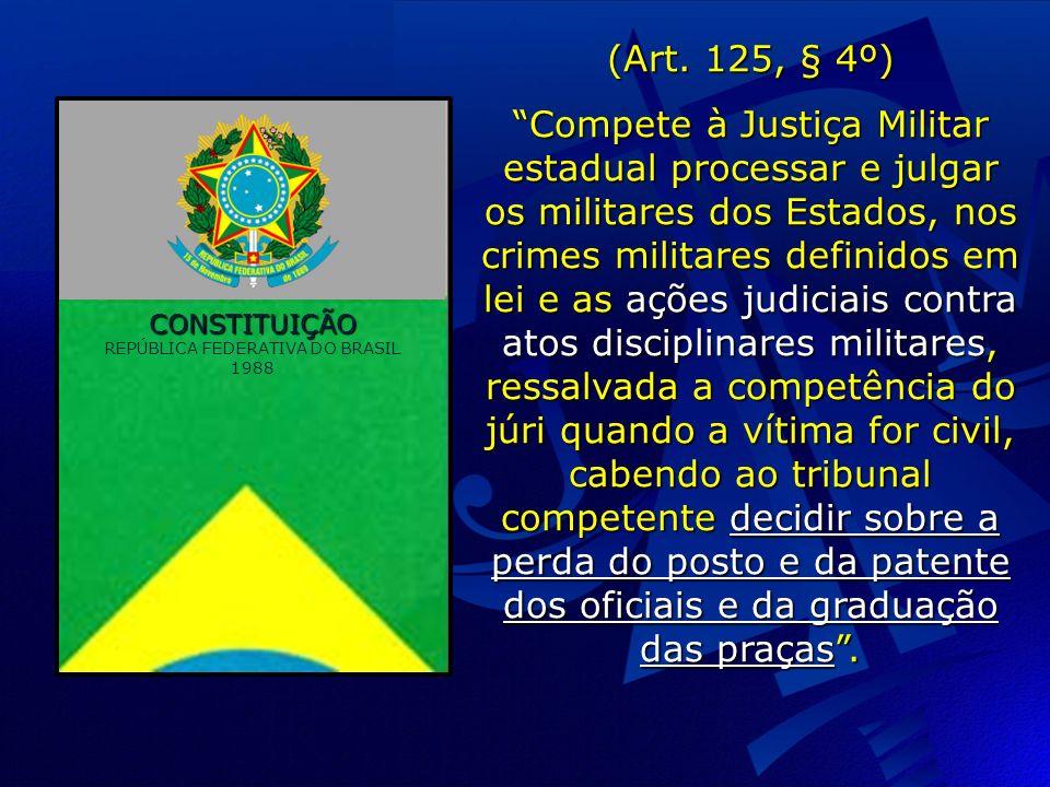CONSTITUIÇÃO REPÚBLICA FEDERATIVA DO BRASIL 1988 (Art.