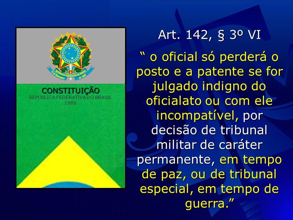 CONSTITUIÇÃO REPÚBLICA FEDERATIVA DO BRASIL 1988 Art.