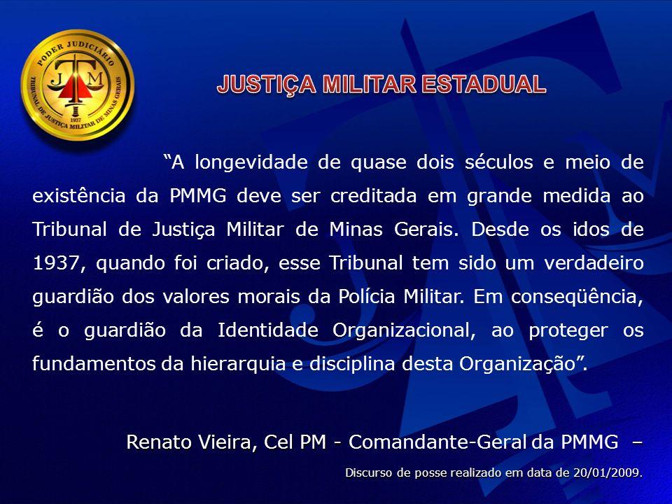 A longevidade de quase dois séculos e meio de existência da PMMG deve ser creditada em grande medida ao Tribunal de Justiça Militar de Minas Gerais.