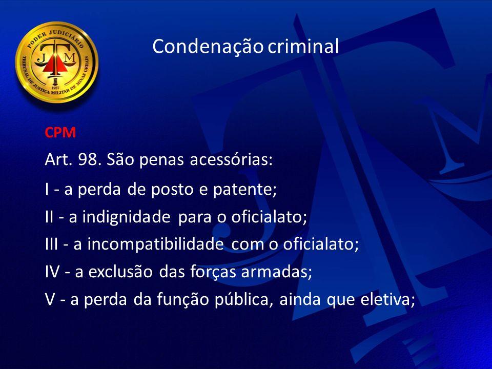 Condenação criminal CPM Art.98.