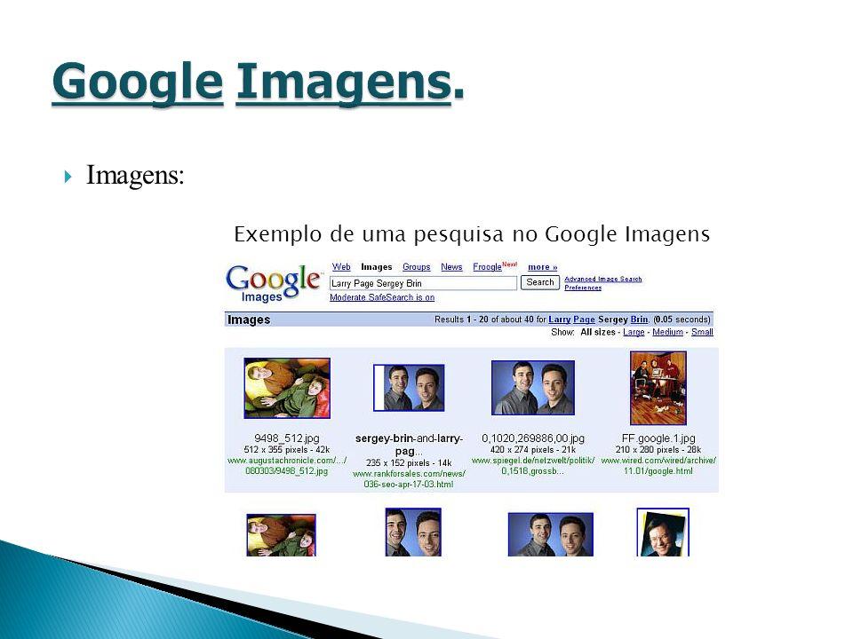 Imagens: Exemplo de uma pesquisa no Google Imagens