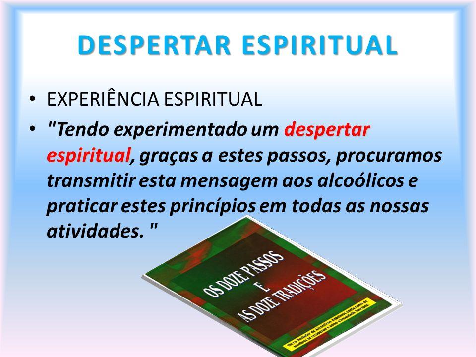 DESPERTAR ESPIRITUAL EXPERIÊNCIA ESPIRITUAL despertar espiritual