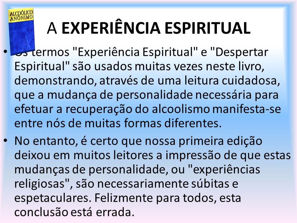A EXPERIÊNCIA ESPIRITUAL Os termos