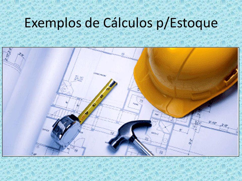 Exemplos de Cálculos p/Estoque 3