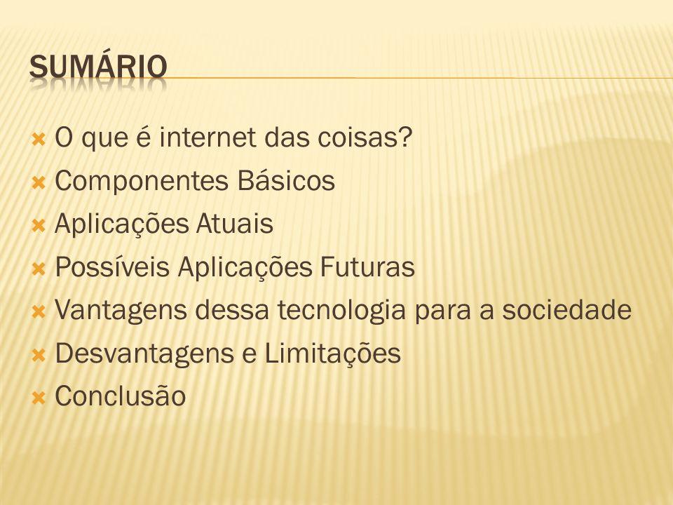 O que é internet das coisas.