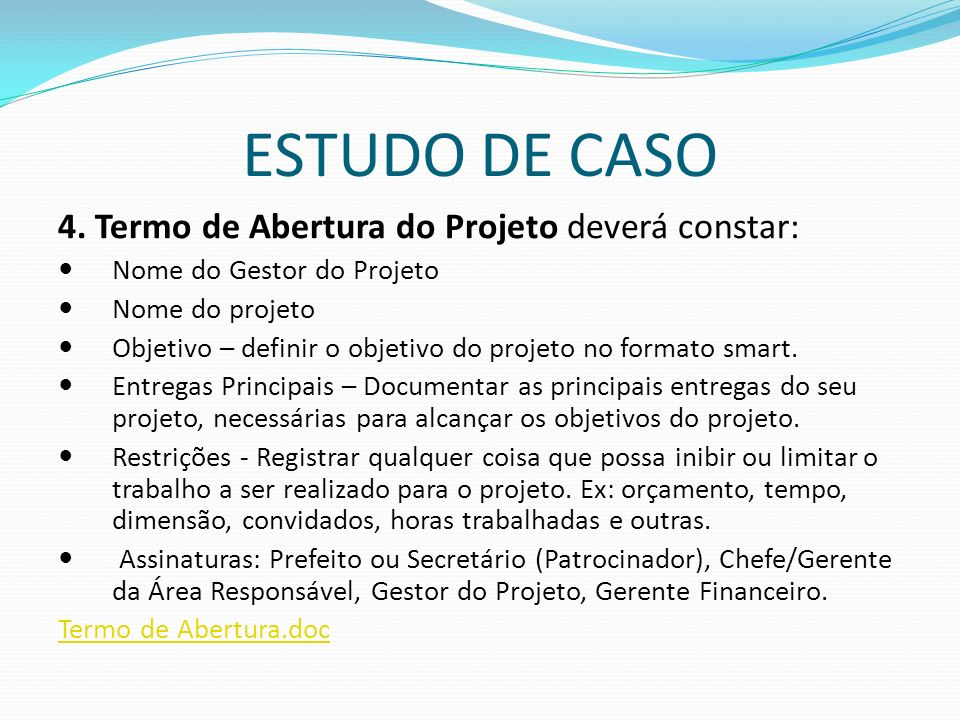ESTUDO DE CASO 4.