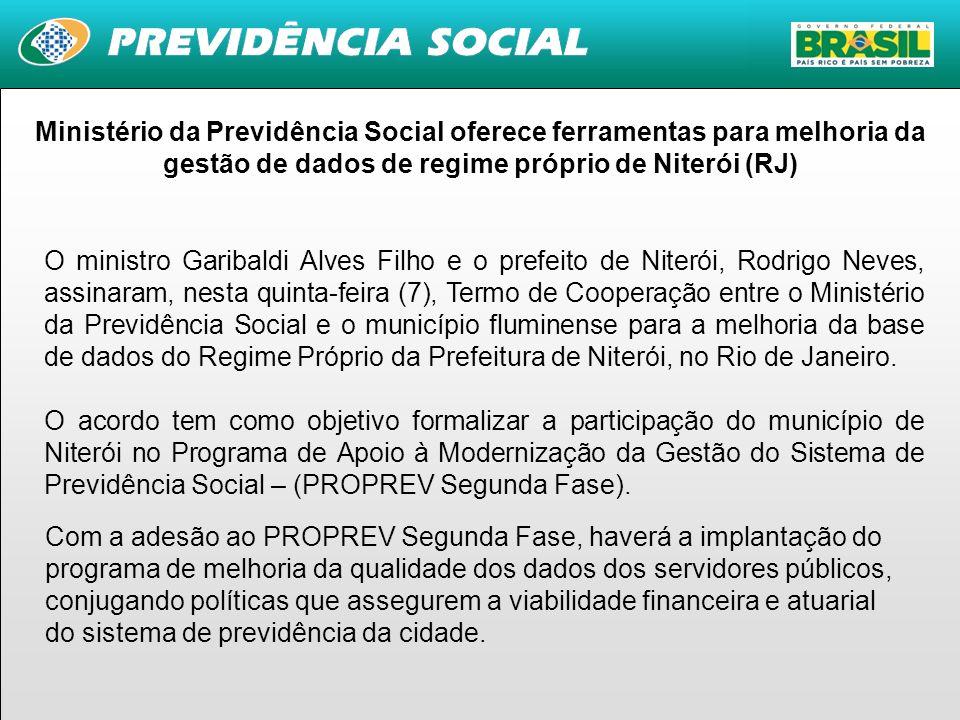 2 O ministro Garibaldi Alves Filho e o prefeito de Niterói, Rodrigo Neves, assinaram, nesta quinta-feira (7), Termo de Cooperação entre o Ministério d