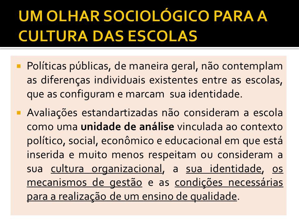 Políticas públicas, de maneira geral, não contemplam as diferenças individuais existentes entre as escolas, que as configuram e marcam sua identidade.