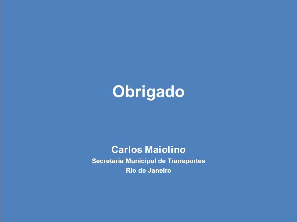 Mobilidade Carioca Obrigado Carlos Maiolino Secretaria Municipal de Transportes Rio de Janeiro