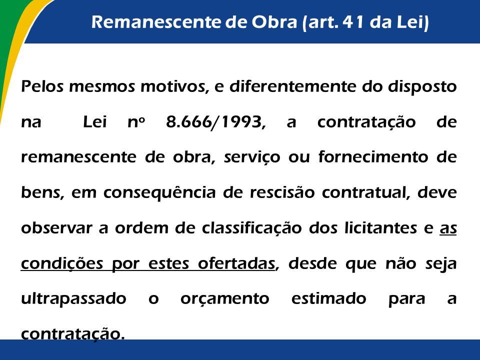 Contrato de Eficiência Em não ocorrendo a economia prevista, a contratada poderá sofrer as seguintes consequências (§ 3º do art. 23 da Lei): I - a dif