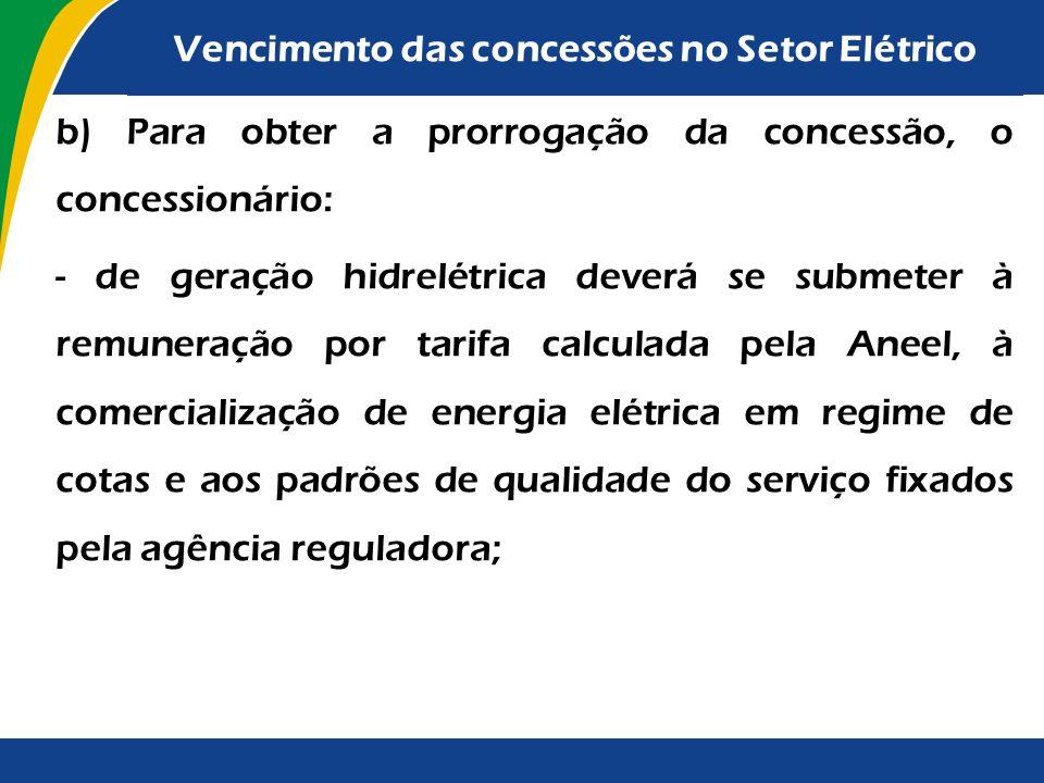 As principais providências previstas nessa Medida Provisória são as seguintes: a) a prorrogação das concessões será decidida pelo Poder Concedente, re