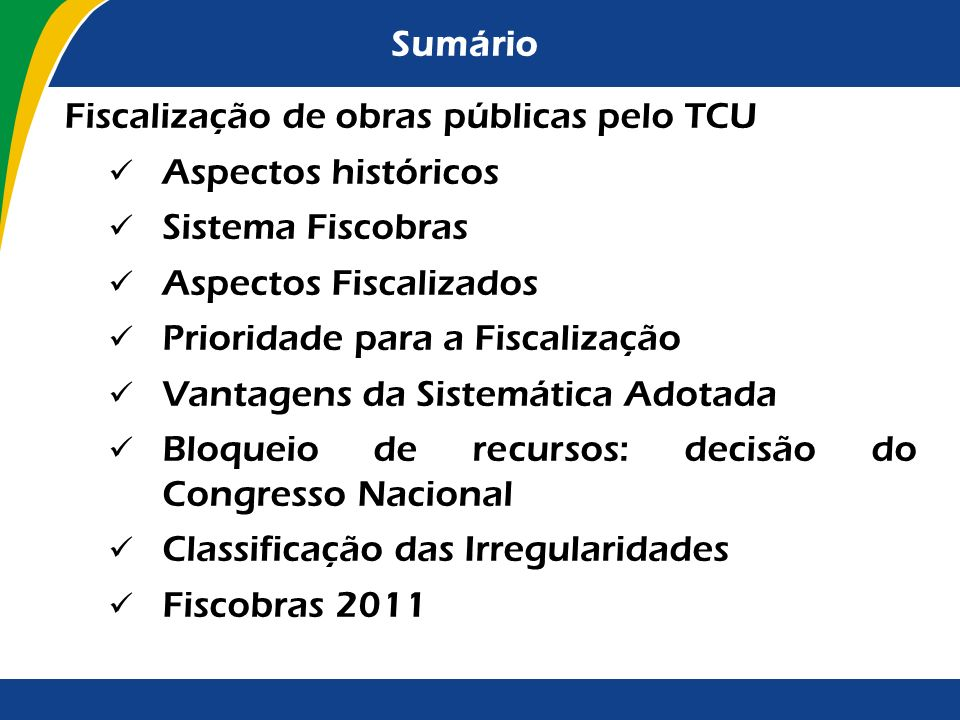 Sistema Fiscobras Volume de Recursos Fiscalizados
