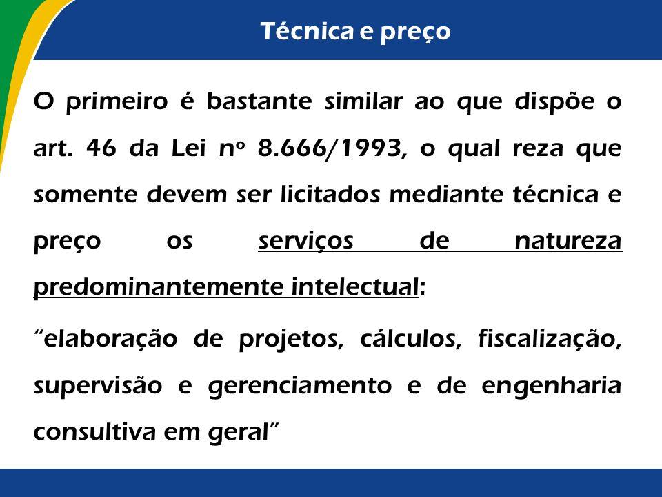 Técnica e preço Ou seja, foi dividido em três grupos o campo de aplicabilidade da técnica e preço, sendo que cada qual possui determinados elementos s