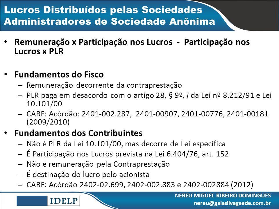 Lucros Distribuídos pelas Sociedades Administradores de Sociedade Anônima Remuneração x Participação nos Lucros - Participação nos Lucros x PLR Fundam