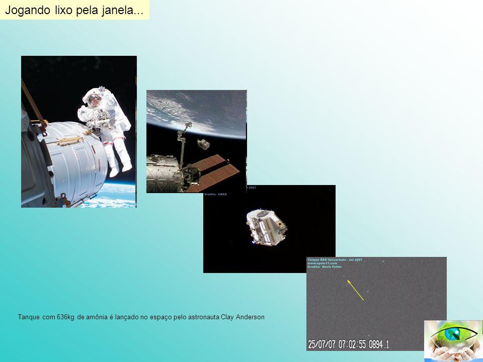 Jogando lixo pela janela... Tanque com 636kg de amônia é lançado no espaço pelo astronauta Clay Anderson