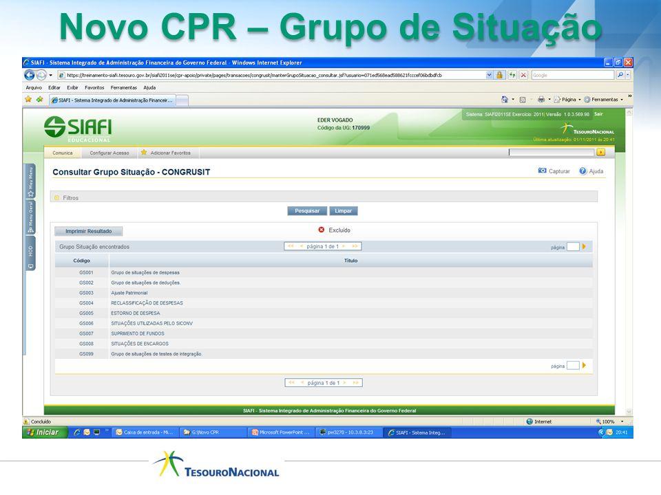 Novo CPR – Grupo de Situação
