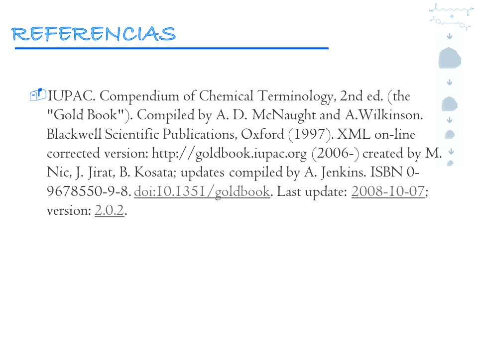 IUPAC. Compendium of Chemical Terminology, 2nd ed. (the