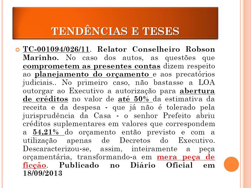 CRÉDITOS ADICIONAIS TC-001094/026/11.Relator Conselheiro Robson Marinho.